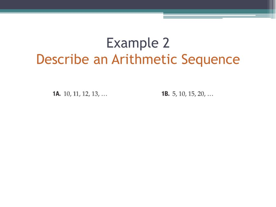 Example 2 Describe an Arithmetic Sequence