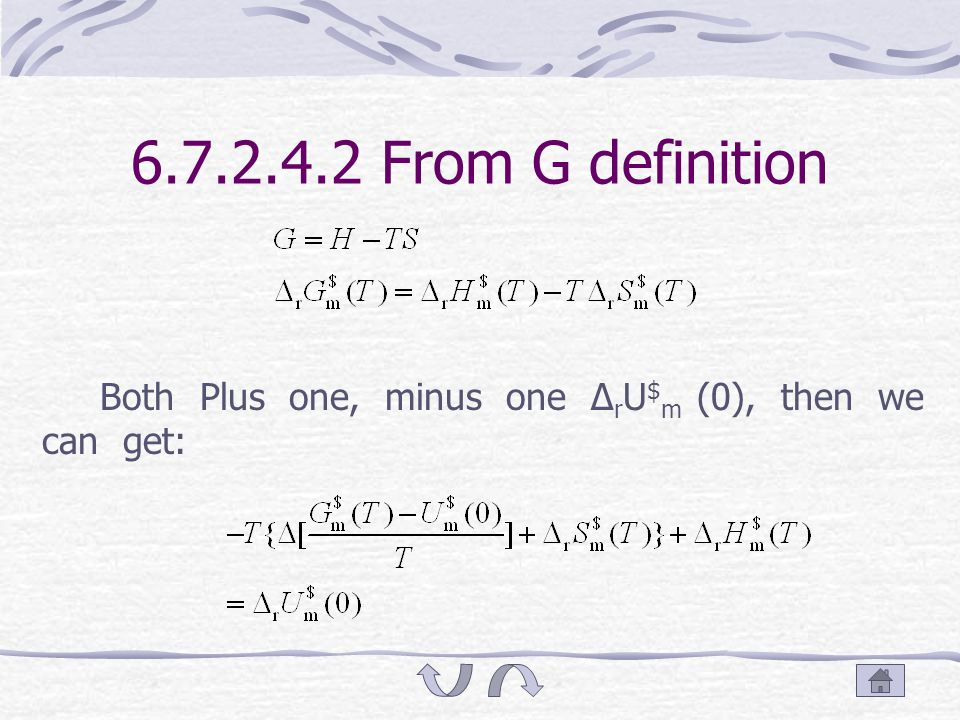 6.7.2.4 Calculation of Δ r U $ m (0) value 6.7.2.4.1. From K $ value and the value of every substance free energy function, inversely.