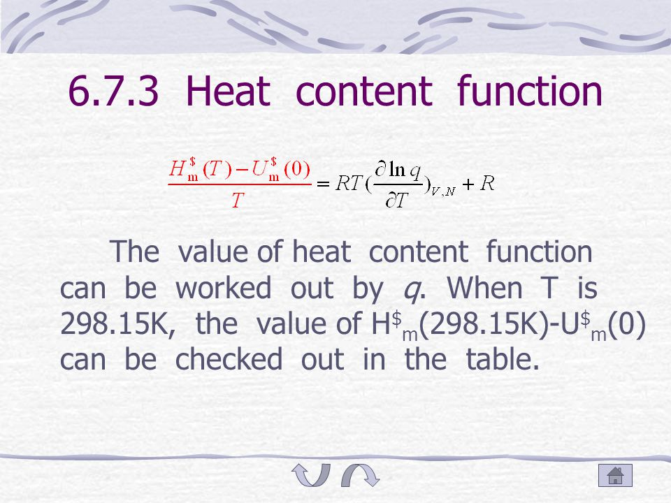 6.7.2.5 From heat content function The heat content change of reaction and the value of heat content function are already known, so we can get the value of Δ r U $ m (0).