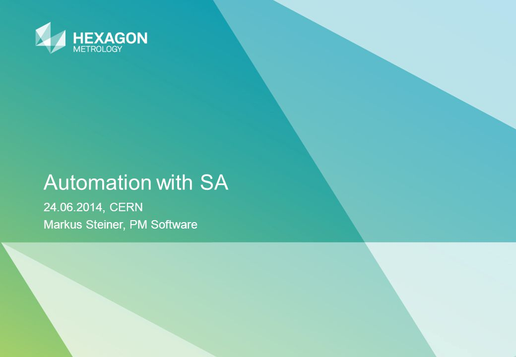 Automation with SA 24.06.2014, CERN Markus Steiner, PM Software