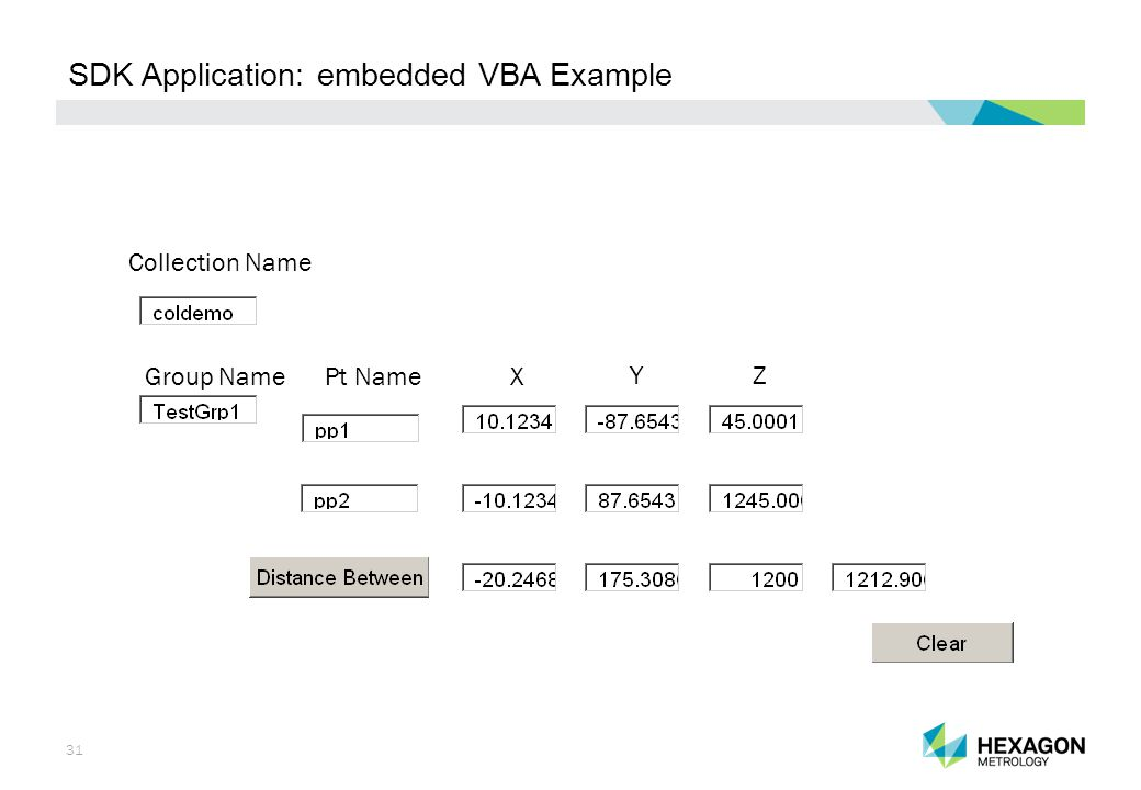 31 SDK Application: embedded VBA Example Collection Name Group NamePt NameX Y Z