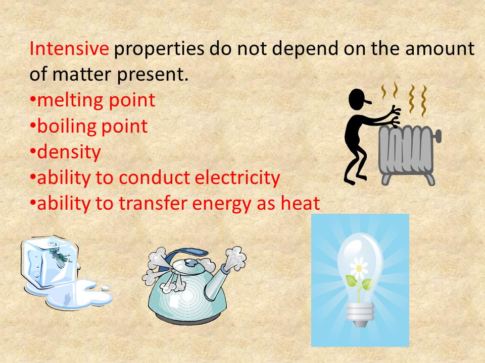 Physical Properties and Changes A physical property is a characteristic that can be observed or measured without changing the identity of the substance.
