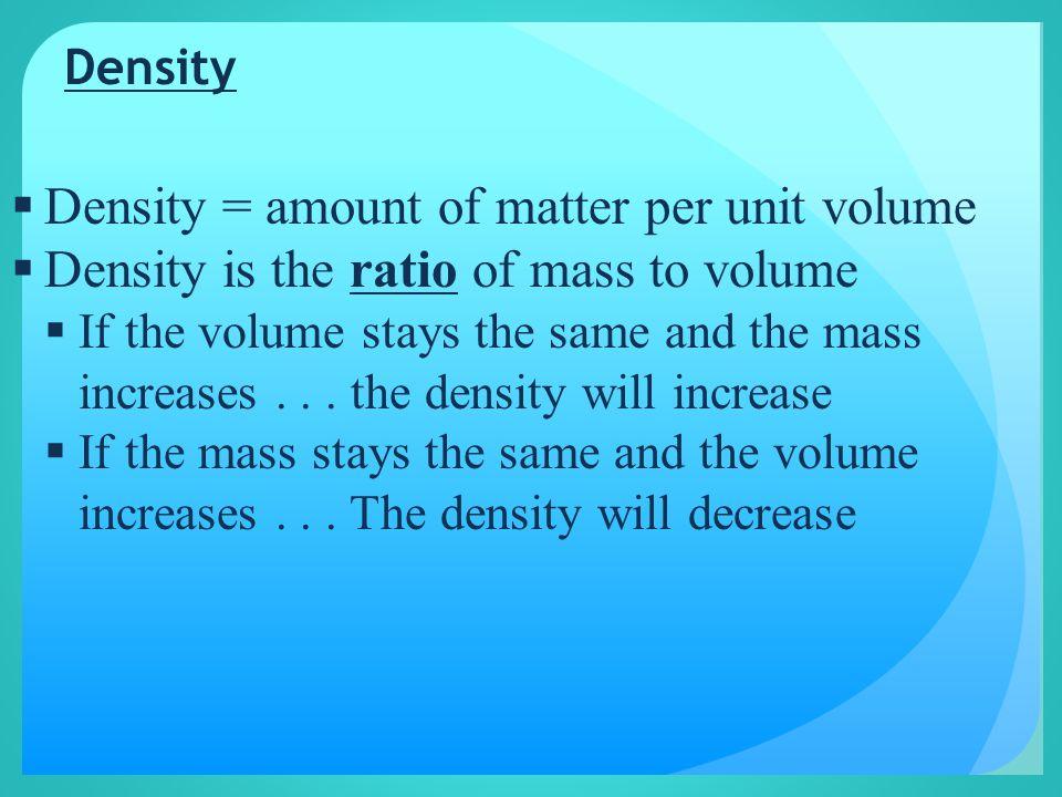 Factors affecting Density Temperature Pressure