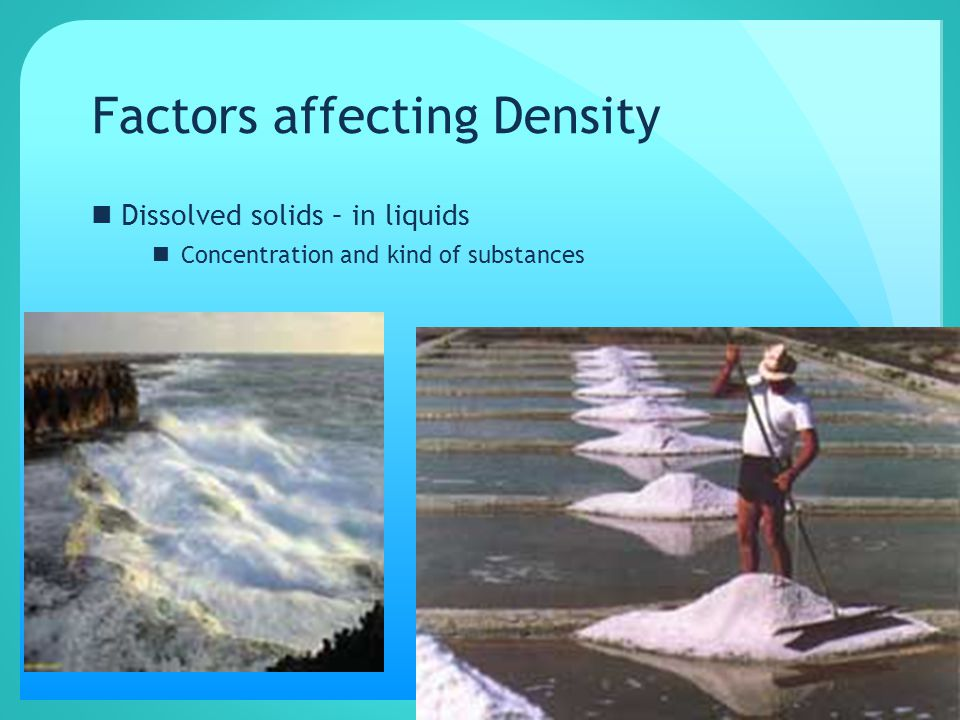 Factors affecting Density Temperature Pressure