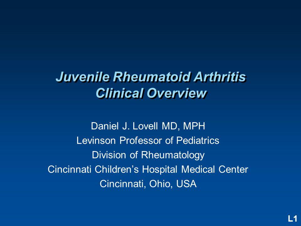 L1 Juvenile Rheumatoid Arthritis Clinical Overview Daniel J.