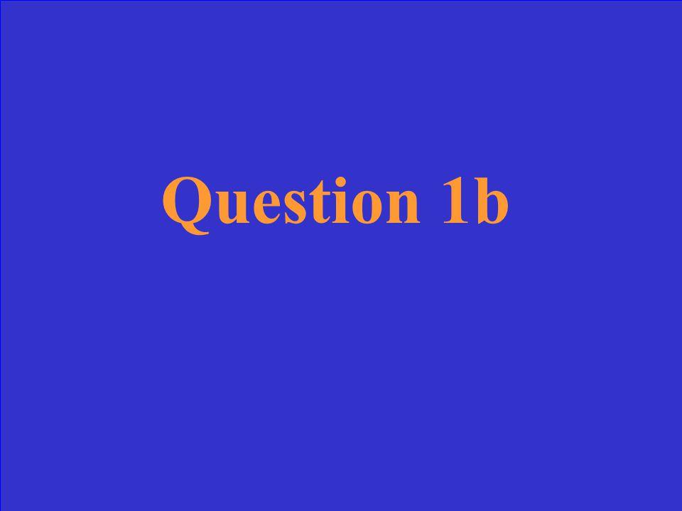 Answer 1b