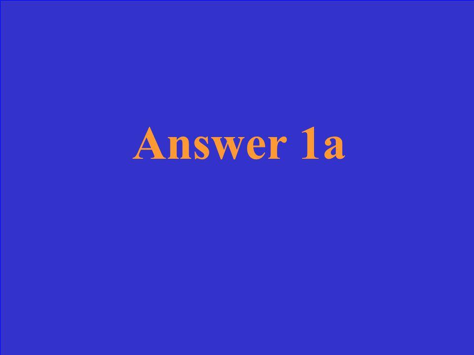Answer 1c