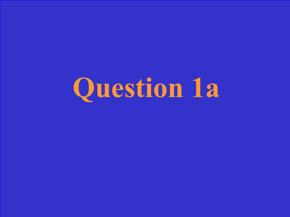 Answer 1a