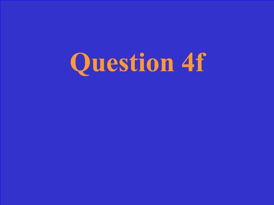 Answer 4f