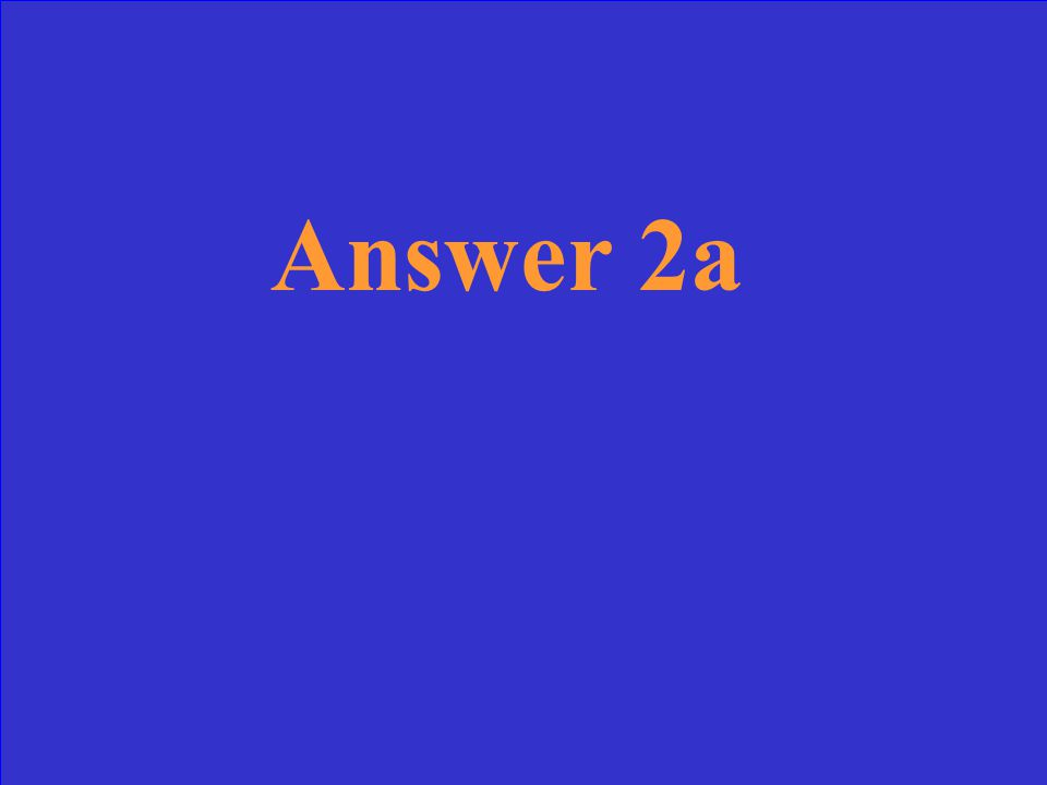Answer 2a