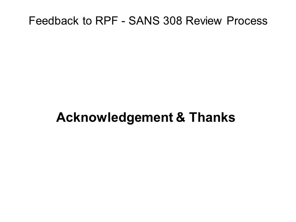 Feedback to RPF - SANS 308 Review Process Acknowledgement & Thanks