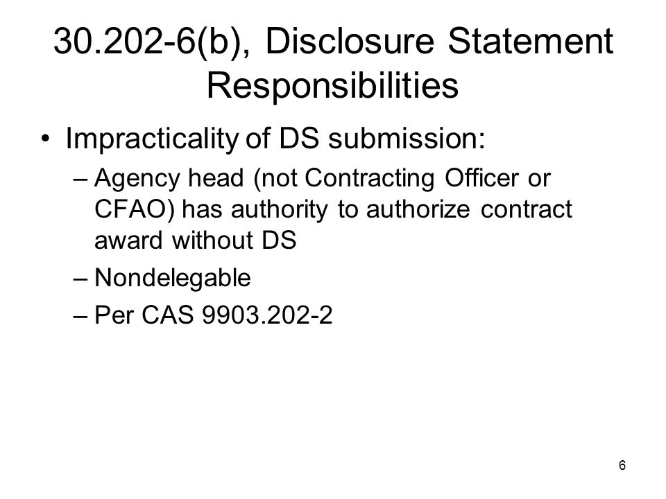 57 30.605(c) Correcting Noncompliances The contractor is required to submit a description of any cost accounting practice change needed to correct a noncompliance within 60 days after the earlier of— (i) Agreement with the CFAO that there is a noncompliance; or (ii) Notification by the CFAO of a determination of noncompliance.