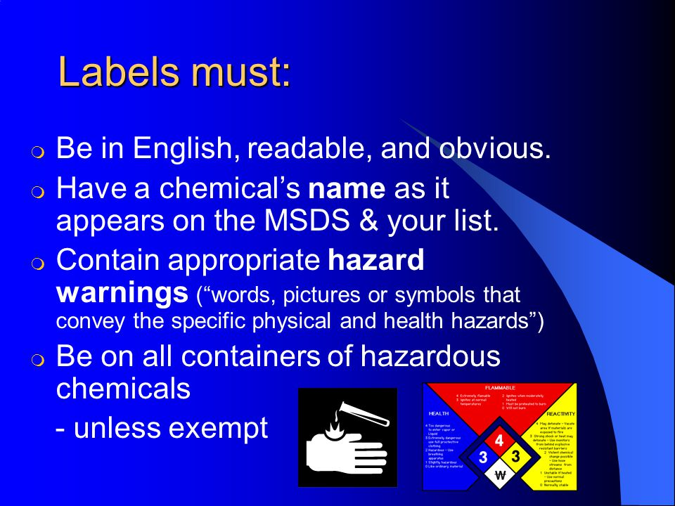 Labels must: m Be in English, readable, and obvious.