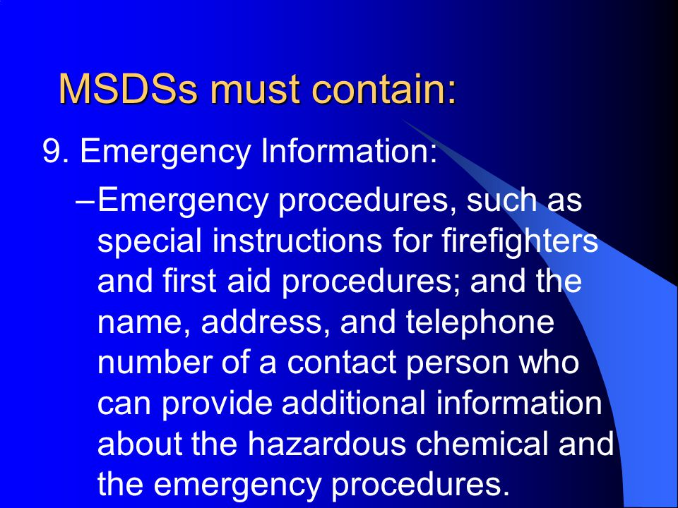 MSDSs must contain: 9.
