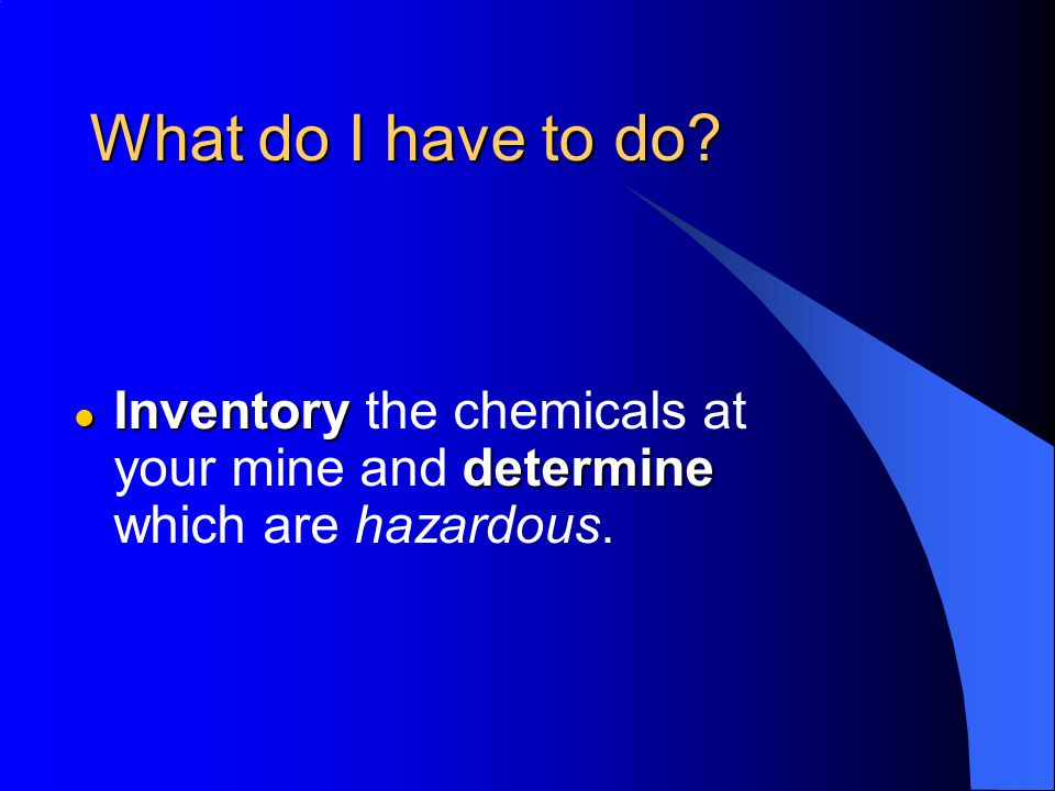 How can you determine which chemicals are hazardous.