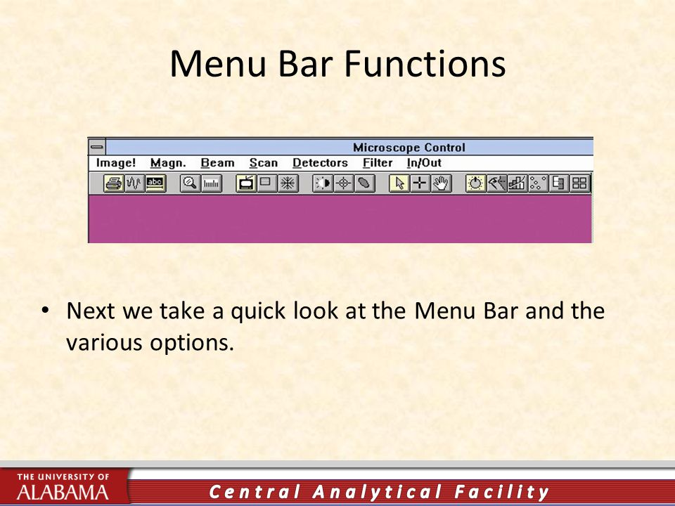 Menu Bar Functions Next we take a quick look at the Menu Bar and the various options.