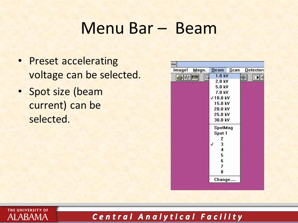Menu Bar – Beam Preset accelerating voltage can be selected.