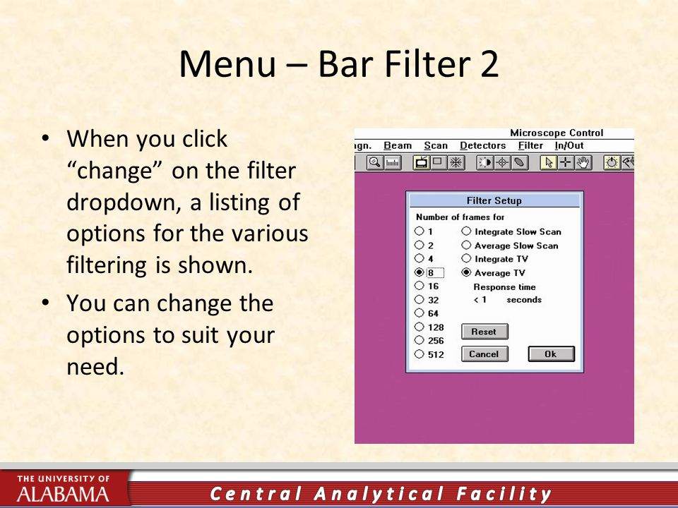 Menu – Bar Filter 2 When you click change on the filter dropdown, a listing of options for the various filtering is shown.