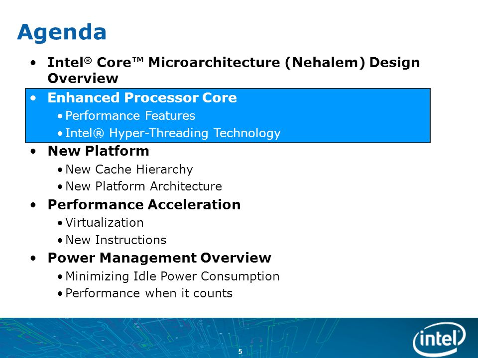 6 Intel ® Core™ Microarchitecture Recap Wide Dynamic Execution –4-wide decode/rename/retire Advanced Digital Media Boost –128-bit wide SSE execution units Intel HD Boost –New SSE4.1 Instructions Smart Memory Access –Memory Disambiguation –Hardware Prefetching Advanced Smart Cache –Low latency, high BW shared L2 cache Nehalem builds on the great Core microarchitecture