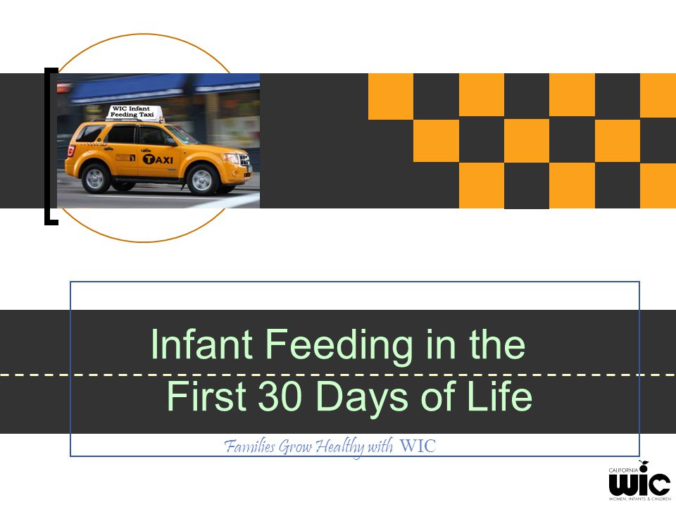 Families Grow Healthy with WIC Roadmap to Infant Feeding Move Taxi Cab to Tune-Ups