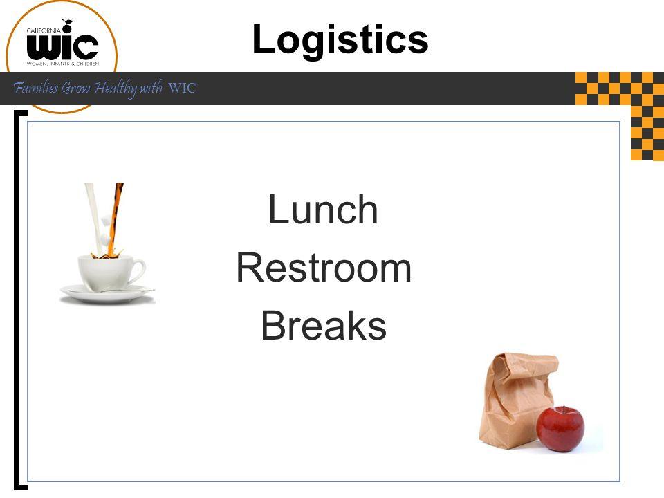 Logistics Lunch Restroom Breaks