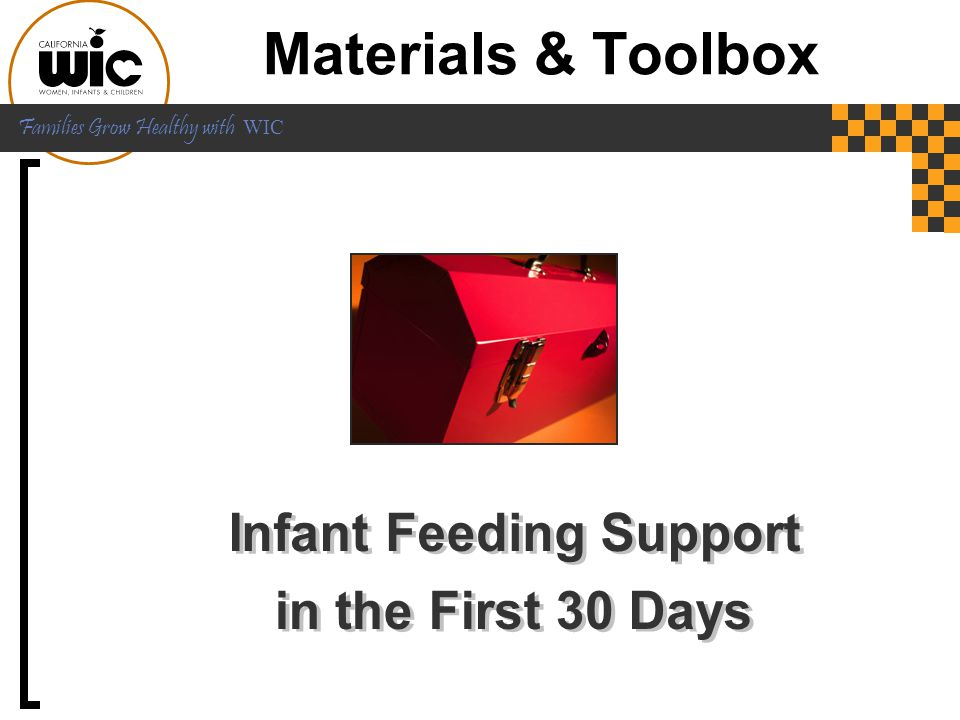 Families Grow Healthy with WIC WIC Reference Tools  Guidelines for Referrals  Formula Table  Breastfeeding Resource List  Report: Amount of formula issued by your agency