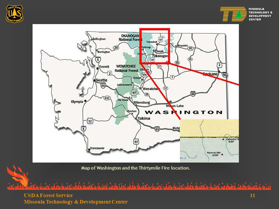 11USDA Forest Service Missoula Technology & Development Center Map of Washington and the Thirtymile Fire location.