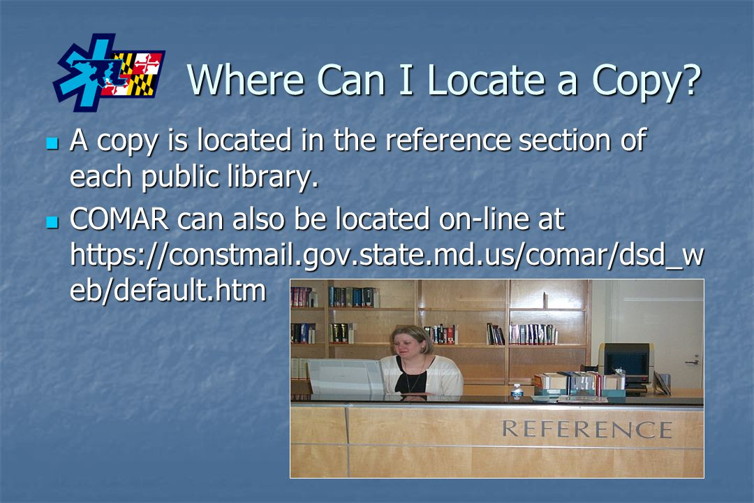 Where Can I Locate a Copy? A copy is located in the reference section of each public library. A copy is located in the reference section of each publi