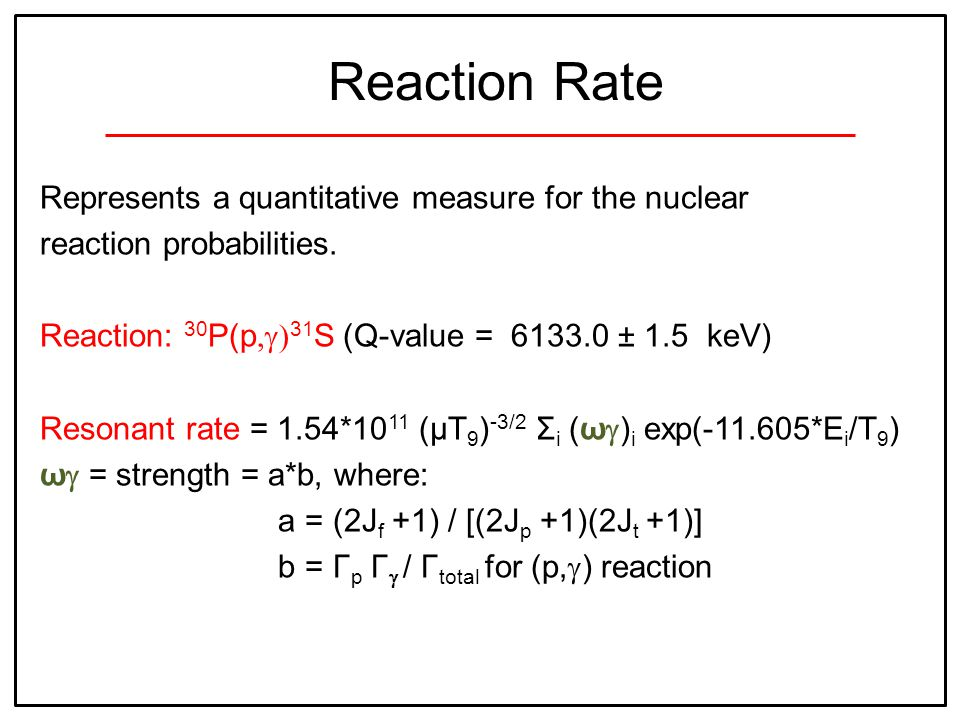 Represents a quantitative measure for the nuclear reaction probabilities.