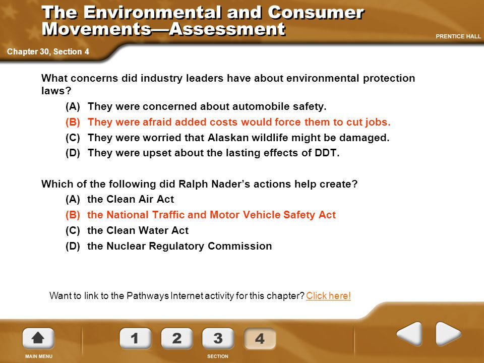 Chapter 30, Section 4 The Environmental and Consumer Movements—Assessment What concerns did industry leaders have about environmental protection laws?