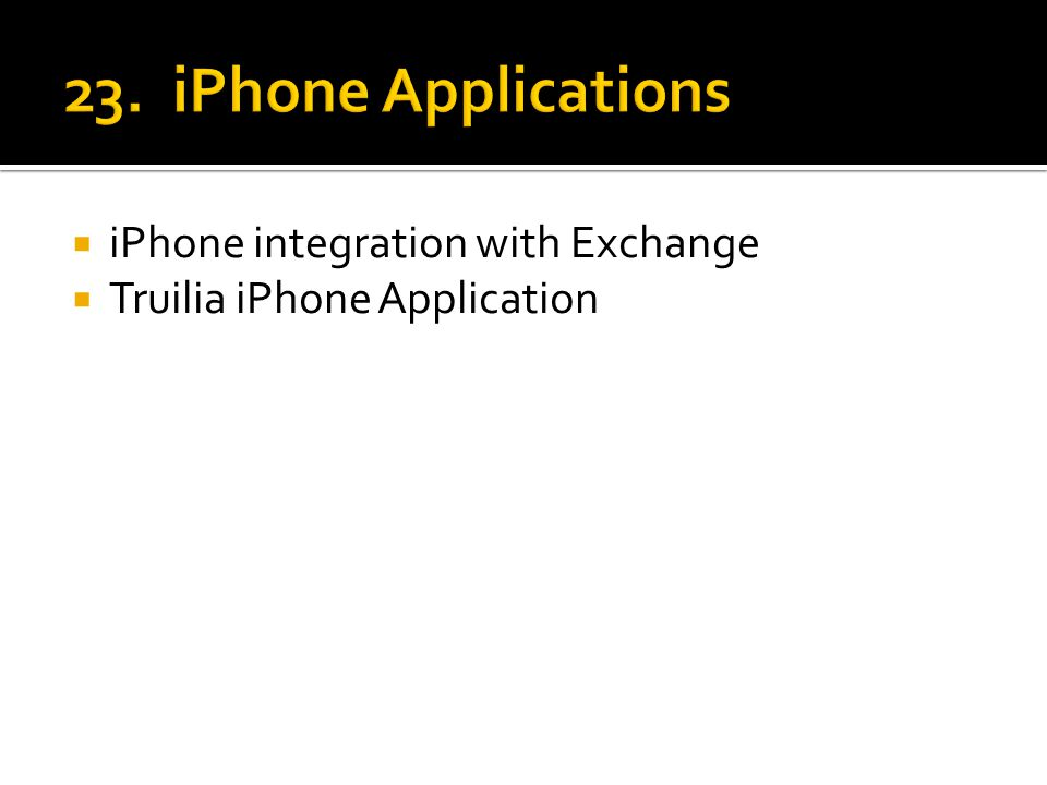  iPhone integration with Exchange  Truilia iPhone Application