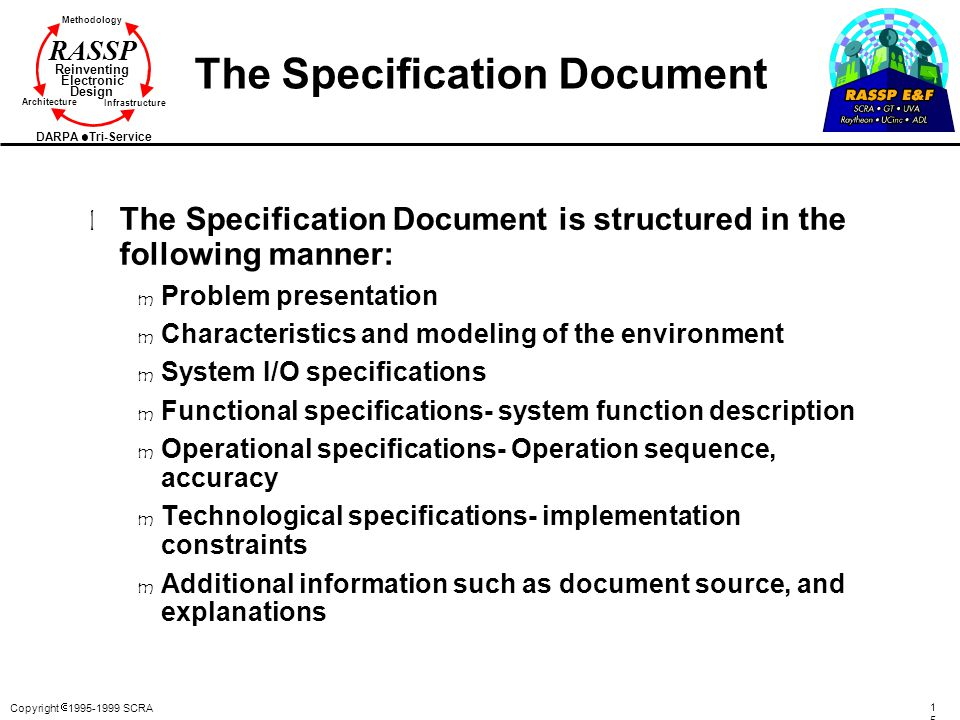 Copyright  1995-1999 SCRA 1515 Methodology Reinventing Electronic Design Architecture Infrastructure DARPA Tri-Service RASSP The Specification Docume