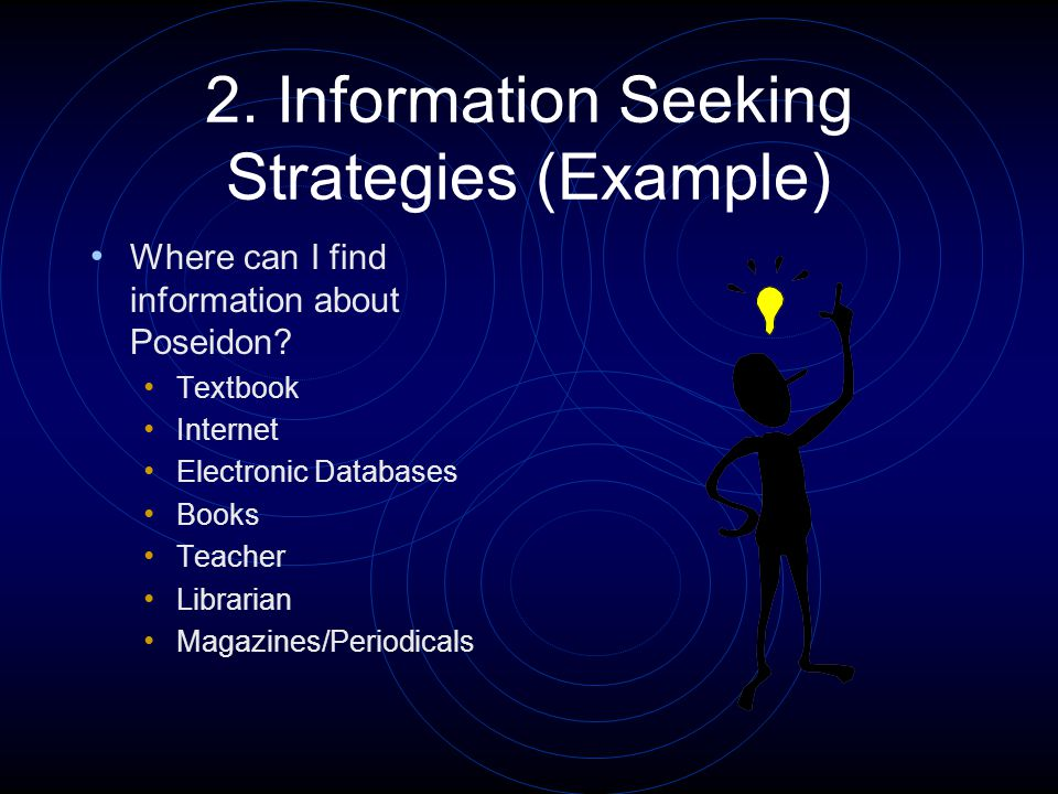 2. Information Seeking Strategies (Example) Where can I find information about Poseidon.