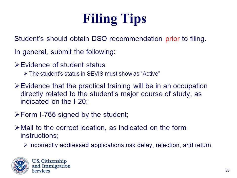 Student's should obtain DSO recommendation prior to filing.