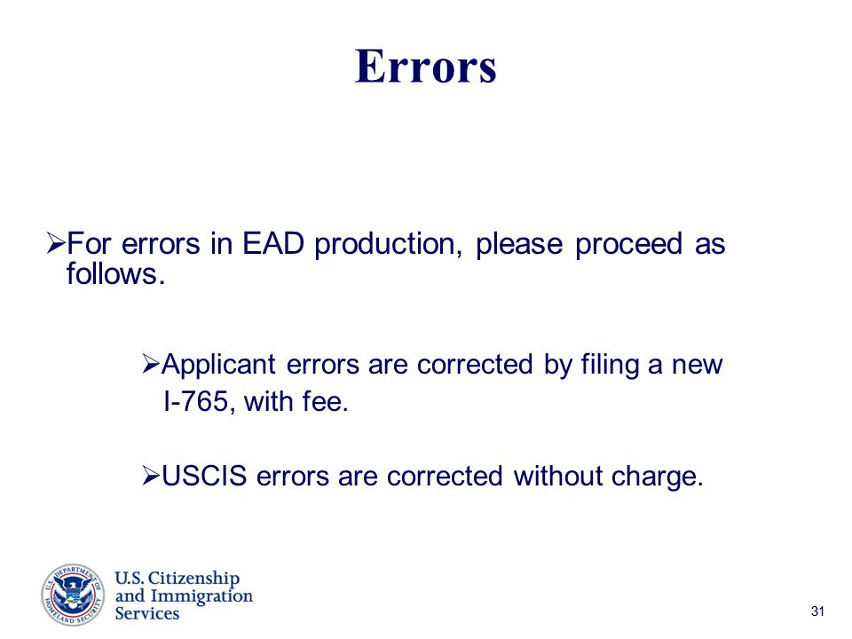 31 Errors  For errors in EAD production, please proceed as follows.