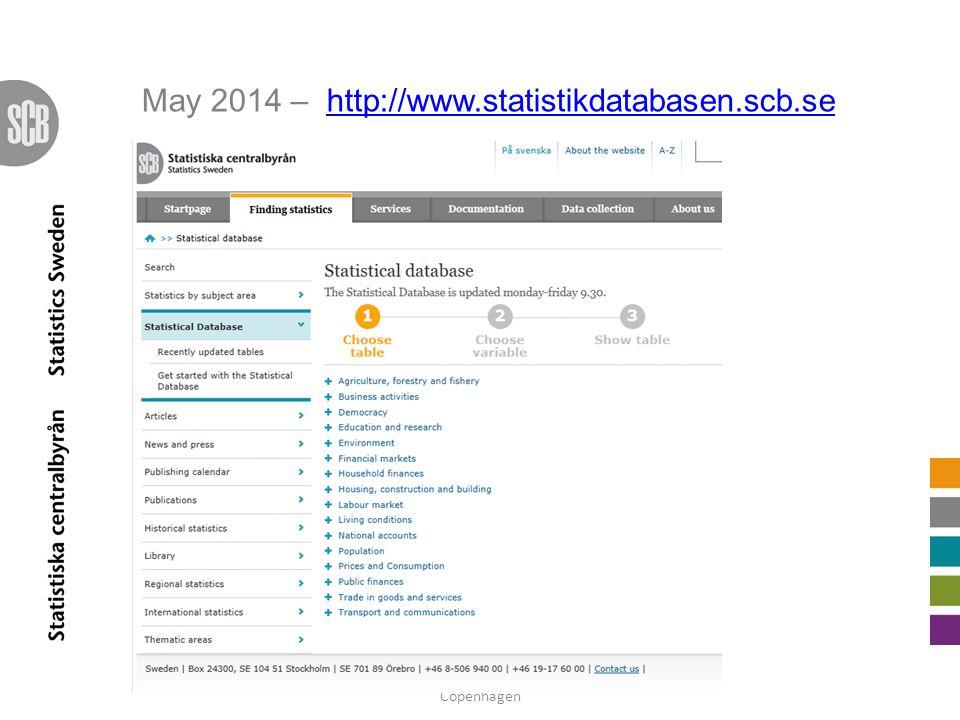 May 2014 – http://www.statistikdatabasen.scb.sehttp://www.statistikdatabasen.scb.se 23rd PC-Axis Reference Group Meeting - Copenhagen