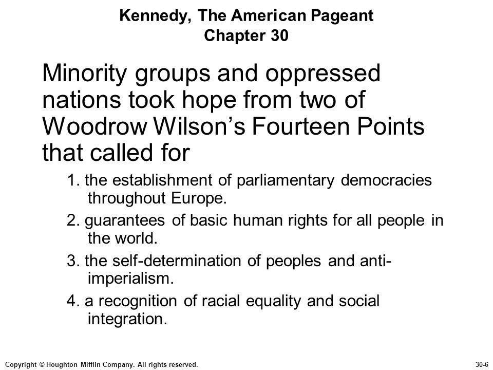 Copyright © Houghton Mifflin Company. All rights reserved.30-6 Kennedy, The American Pageant Chapter 30 Minority groups and oppressed nations took hop
