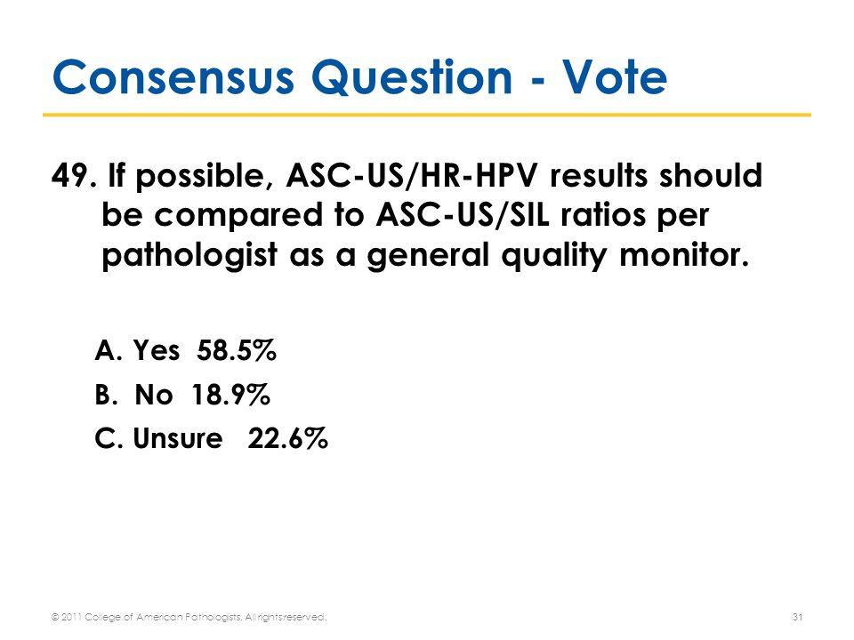 Consensus Question - Vote 49.