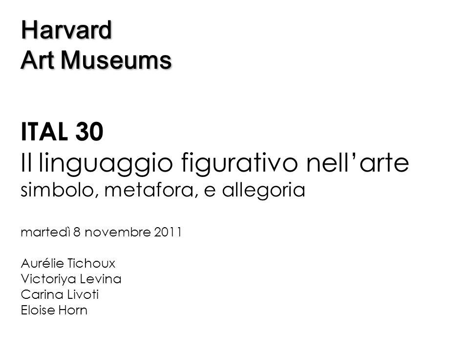 ITAL 30 Il linguaggio figurativo nell'arte simbolo, metafora, e allegoria martedì 8 novembre 2011 Aurélie Tichoux Victoriya Levina Carina Livoti Elois