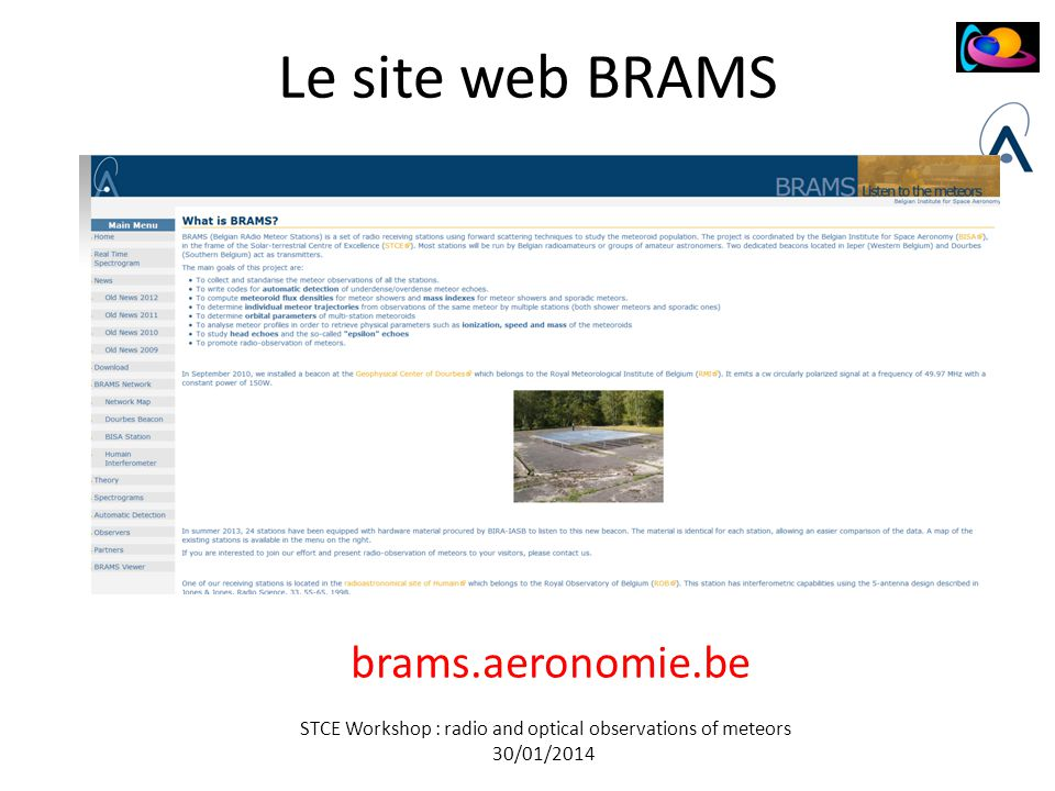 STCE Workshop : radio and optical observations of meteors 30/01/2014 Le site web BRAMS brams.aeronomie.be