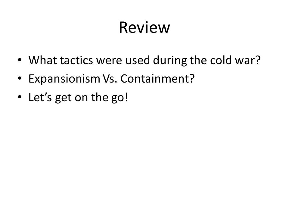 Review What tactics were used during the cold war.