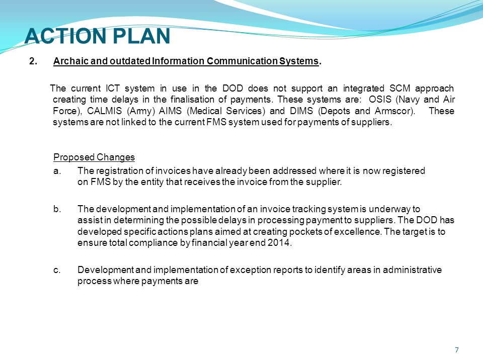 ACTION PLAN 7 2.Archaic and outdated Information Communication Systems.