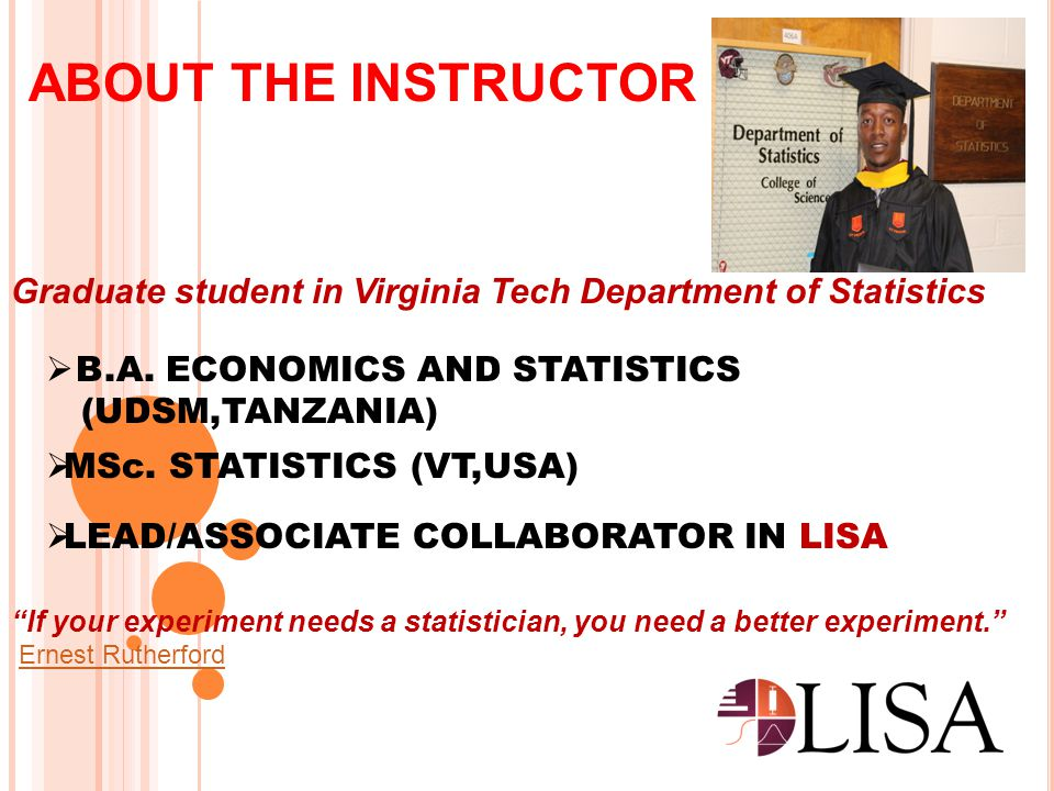 MORE ABOUT LISA What.Laboratory for Interdisciplinary Statistical Analysis Why.
