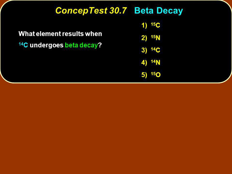 What element results when 14 C undergoes beta decay.