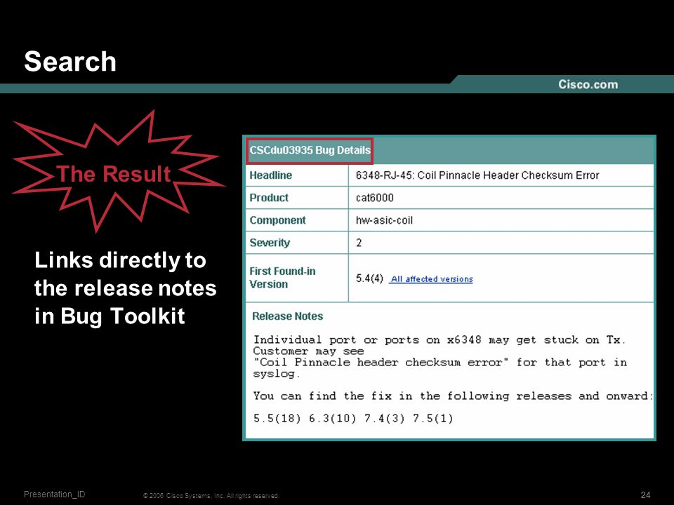 23 © 2006 Cisco Systems, Inc. All rights reserved. Presentation_ID Search Results page