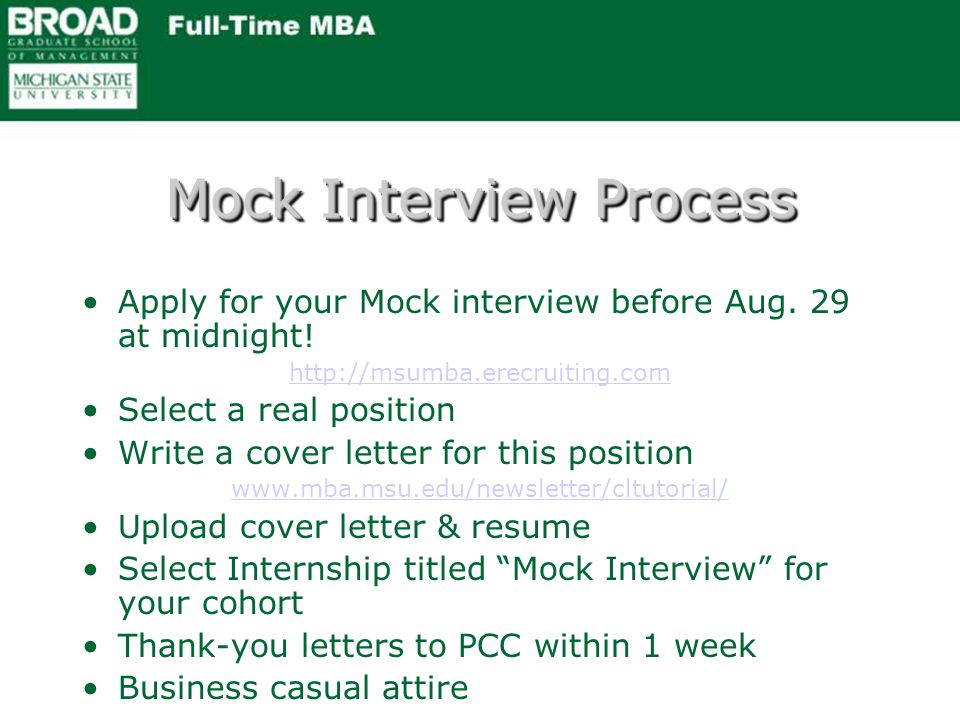 Mock Interview Process Apply for your Mock interview before Aug.