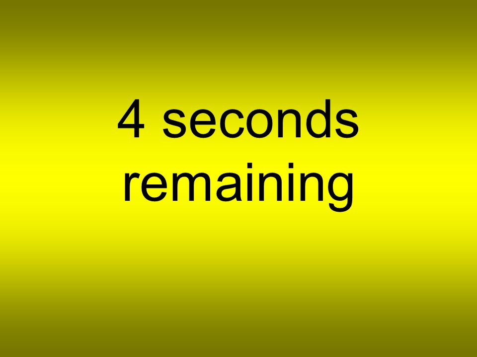 5 seconds remaining