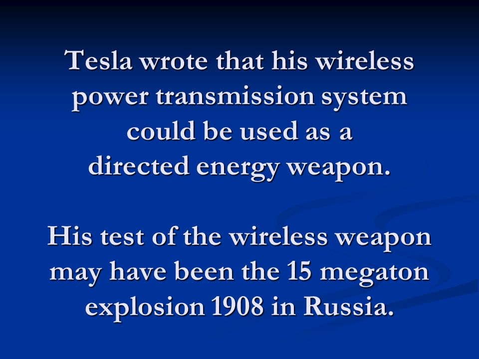 Tesla also wrote that his transmission system would work underwater and make submarine communication possible.
