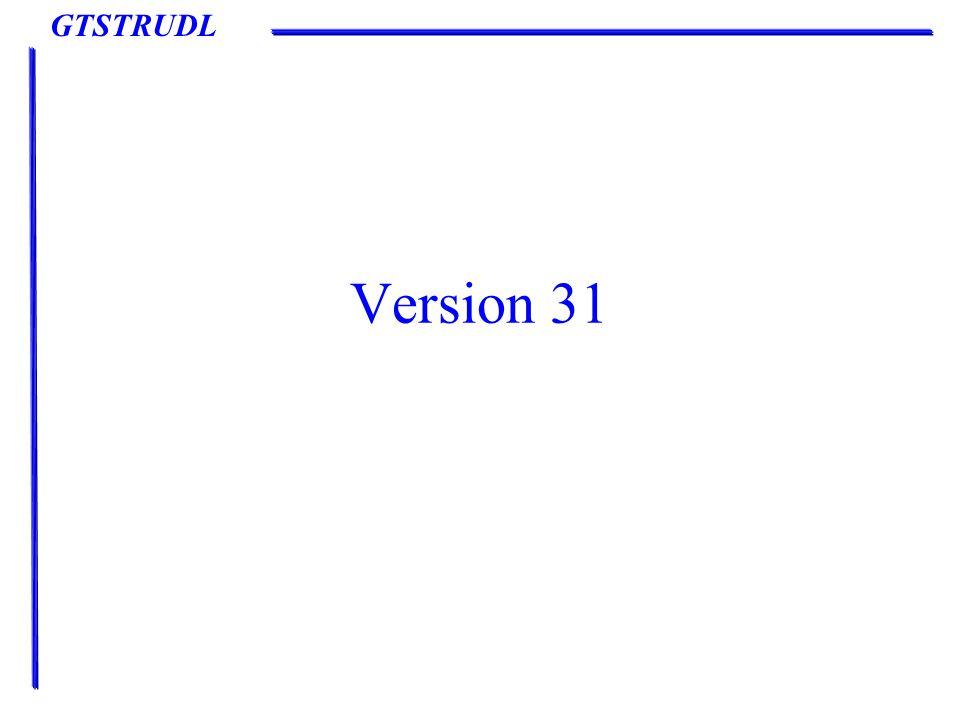 GTSTRUDL Version 31