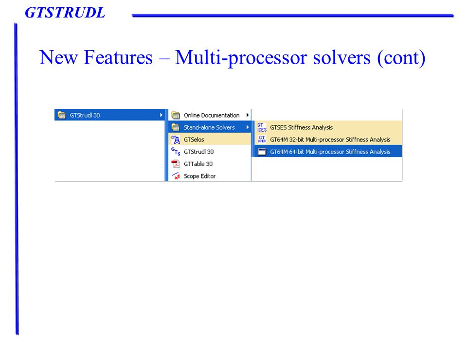 GTSTRUDL New Features – Multi-processor solvers (cont)